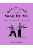 Intermediate Music for Two Volume 1 Flute or Oboe or Violin & Flute or Oboe or Violin, 47501