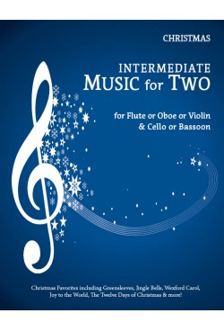Intermediate Music for Two Christmas Flute or Oboe or Violin & Cello or Bassoon, 47051