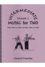 Intermediate Music for Two Volume 2 Flute or Oboe or Violin & Flute or Oboe or Violin, 47502