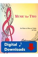 Music for Two - Flute or Oboe or Violin & Viola - Choose a Volume! Digital Download