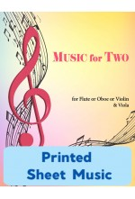 Music for Two - Flute or Oboe or Violin & Viola - Choose a Volume! Printed Sheet Music