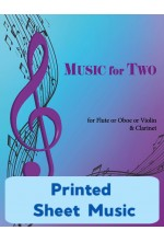 Music for Two - Flute or Oboe or Violin & Clarinet - Choose a Volume! Printed Sheet Music