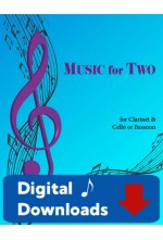 Music for Two - Clarinet & Cello or Bassoon - Choose a Volume! Digital Download