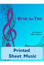 Music for Two - Clarinet & Cello or Bassoon - Choose a Volume! Printed Sheet Music