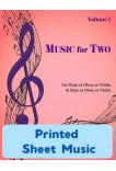 Music for Two - Flute or Oboe or Violin & Flute or Oboe or Violin - Choose a Volume! Printed Sheet Music