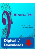 Music for Two - Cello or Bassoon & Cello or Bassoon - Choose a Volume! Digital Download