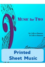 Music for Two - Cello or Bassoon & Cello or Bassoon - Choose a Volume! Printed Sheet Music