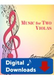 Music for Two Violas - Choose a Volume! Digital Download