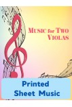 Music for Two Violas - Choose a Volume! Printed Sheet Music