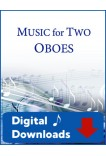 Music for Two Oboes - Choose a Volume! Digital Download