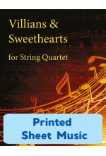 Villains & Sweethearts - for String Quartet - 25003 Printed Sheet Music