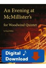 An Evening at McMillister's - Woodwind Quintet 25001 - Digital Download
