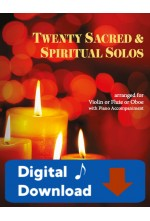 Twenty Sacred & Spiritual Solos - Violin or Flute or Oboe & Piano - 40009 - Digital Download