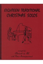 Eighteen Traditional Christmas Solos Clarinet and Piano 40015