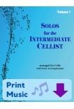 Solos for the Intermediate Cellist Volume 1 Cello and Piano 40030