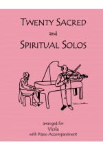 Twenty Sacred & Spiritual Solos Viola and Piano 40011