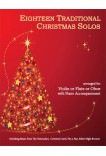 Eighteen Traditional Christmas Solos Violin or Flute or Oboe and Piano 40024