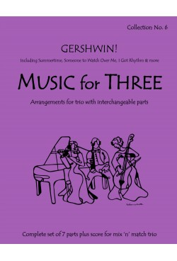 Music for Three - Collection No. 6: Gershwin! 57006