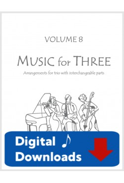 Music for Three - Volume 8 - Create Your Own Set of Parts - Digital Download