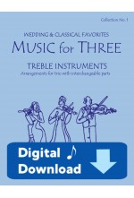 Music for Three Treble Instruments - Collection No. 1: Wedding & Classical Favorites, 58001DD