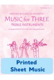 Music for Three Treble Instruments - Collection No. 2: Wedding & Classical Favorites - 58002 Printed Sheet Music