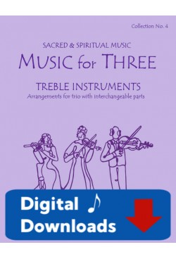 Music for Three Treble Instruments - Collection No. 4: Sacred Music - 58004 Digital Download