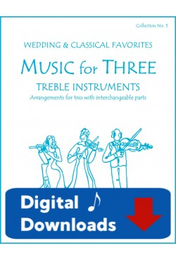 Music for Three Treble Instruments - Collection No. 5: Wedding & Classical Favorites - 58005 Digital Download
