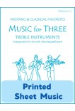 Music for Three Treble Instruments - Collection No. 5: Wedding & Classical Favorites - 58005 Printed Sheet Music