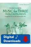 Music for Three Treble Instruments - Christmas Collection No. 1: Holiday Favorites - 58051 Digital Download