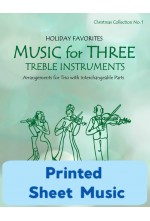 Music for Three Treble Instruments - Christmas Collection No. 1: Holiday Favorites - 58051 Printed Sheet Music