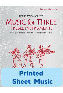 Music for Three Treble Instruments - Christmas Collection No. 2: Holiday Favorites - 58052 Printed Sheet Music