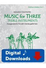 Music for Three Treble Instruments - Christmas Collection No. 3: Holiday Favorites - 58053 Digital Download
